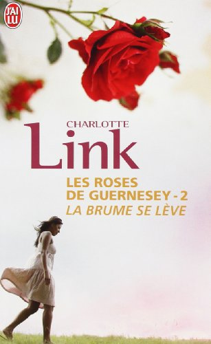 Les roses de Guernesey, Tome 2