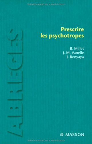 Prescrire les psychotropes