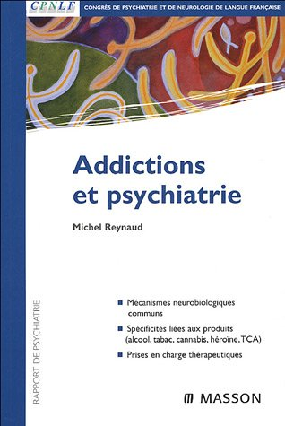 Addictions et psychiatrie