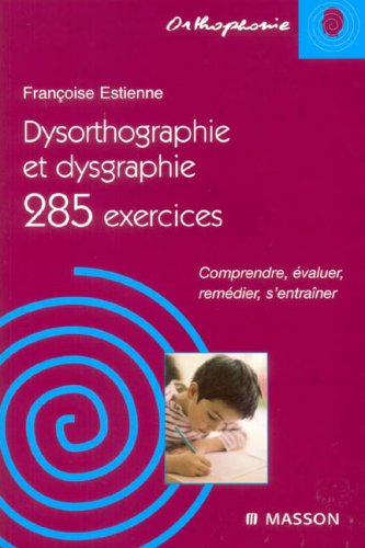 Dysorthographie et dysgraphie