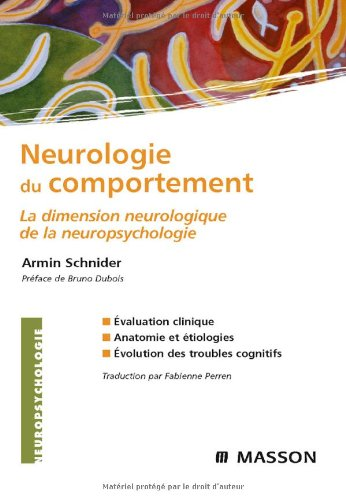 Neurologie du comportement : La dimension neurologique de la neuropsychologie
