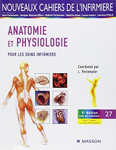Anatomie-physiologie pour les soins infirmiers