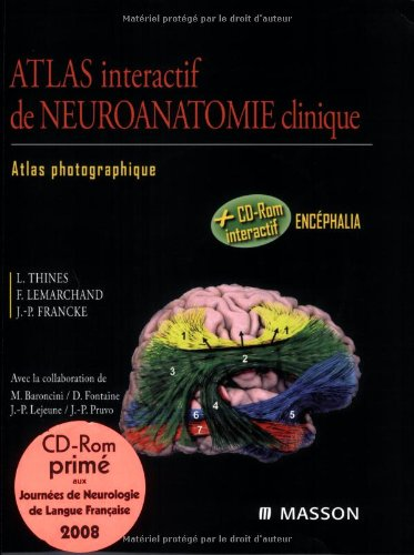 Atlas interactif de neuroanatomie clinique : Atlas photographique (1Cédérom)