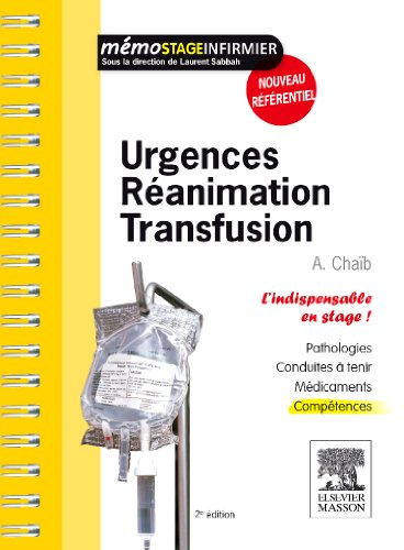 Urgences - Réanimation - Transfusion