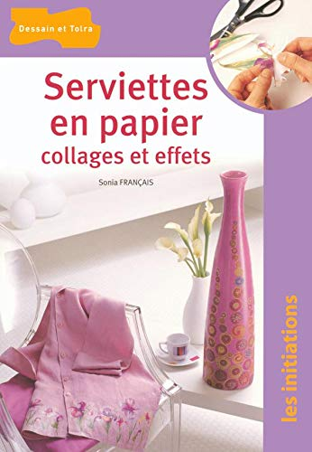 Serviettes en papier Collages et effets