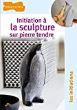 Initiation � la sculpture sur pierre tendre