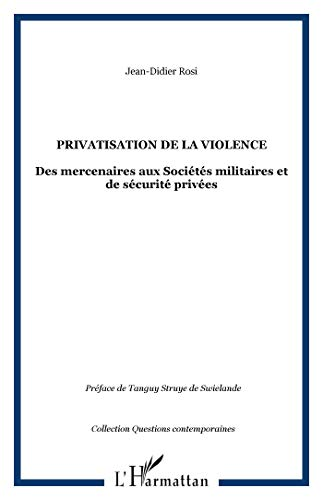 Privatisation de la violence