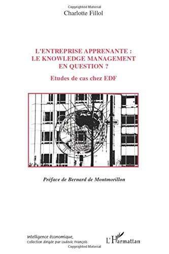 L'entreprise apprenante: le knowledge management en question ? : Etudes de cas chez EDF