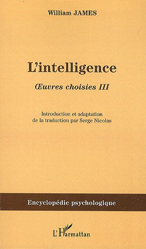 L'intelligence : Oeuvres choisies III