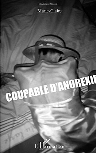 Coupable d'anorexie