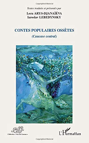 Contes populaires Ossetes