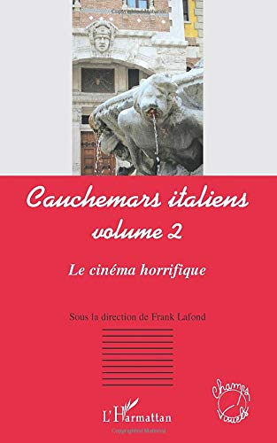 Cauchemars Italiens (Vol 2) le Cinema Horrifique