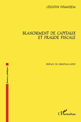 Blanchiment de capitaux et fraude fiscale