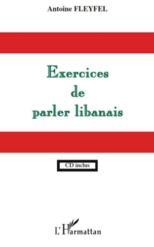 Exercices de parler libanais (1CD audio)