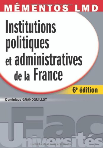 Institutions politiques et administratives de la France
