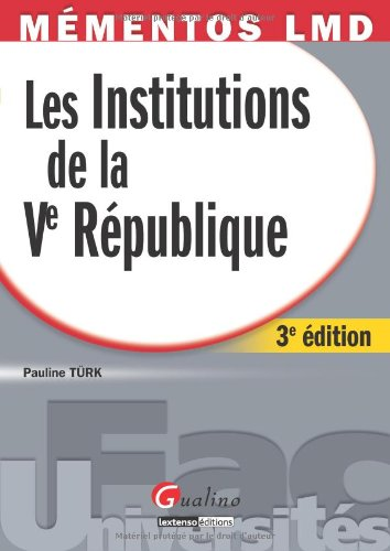 Les Institutions de Ve République