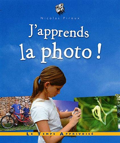 J'apprends la photo !