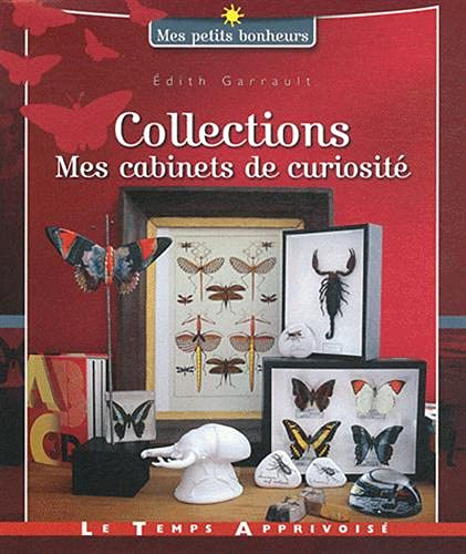 Collections : Mes cabinets de curiosité