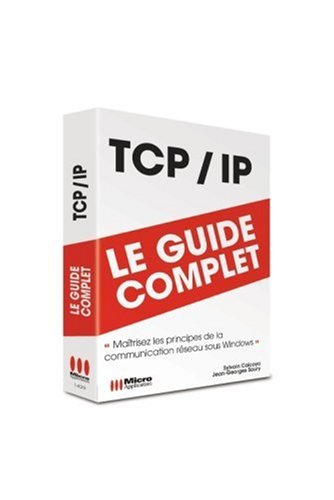 Tcp/Ip (Guide Complet)