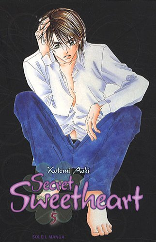 Secret Sweetheart, Tome 5 :