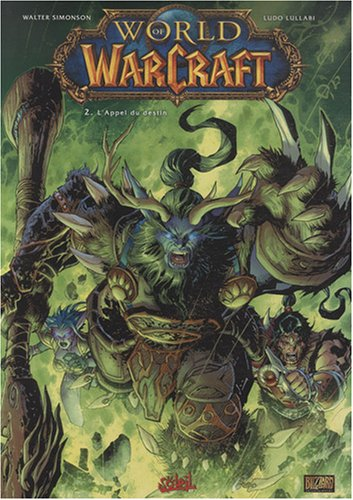 World of Warcraft, Tome 2 : L'Appel du destin
