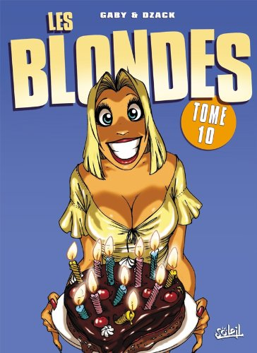 Les Blondes, tome 10