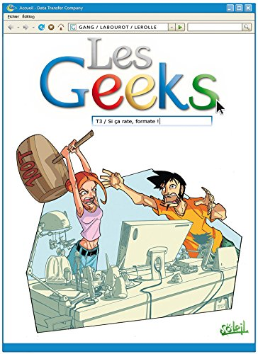 Les Geeks, Tome 3