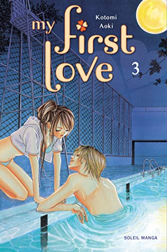 My first love, Tome 3