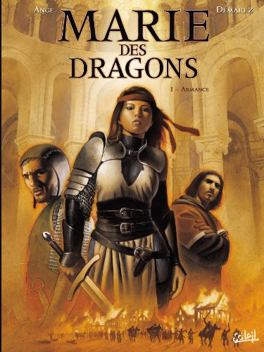 Marie des dragons, Tome 1