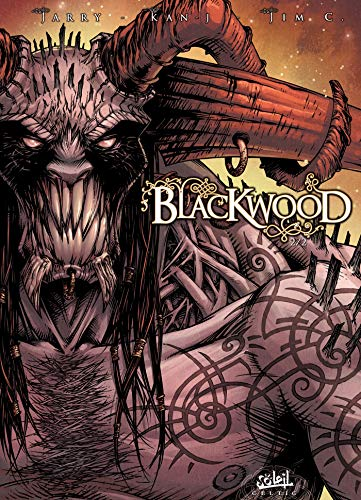 Blackwood, Tome 2