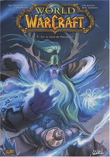 World of Warcraft, Tome 7