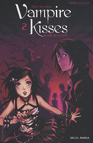 Vampire Kisses, Tome 2 :