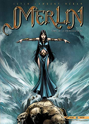Merlin, Tome 10