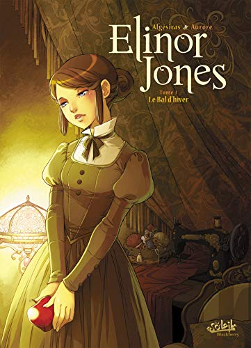 Elinor Jones, Tome 1 : Le Bal d'hiver