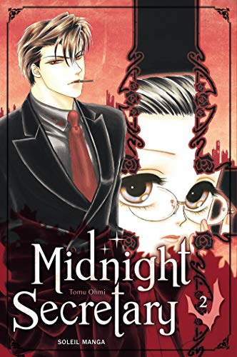 Midnight Secretary, Tome 2