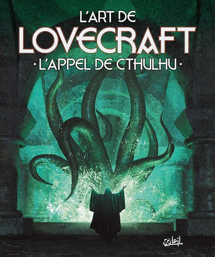 L'Art de Lovecraft : L'appel de Cthulhu