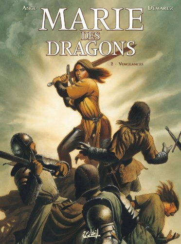 Marie des dragons, Tome 2