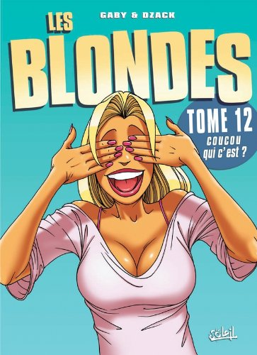 Les Blondes, Tome 12