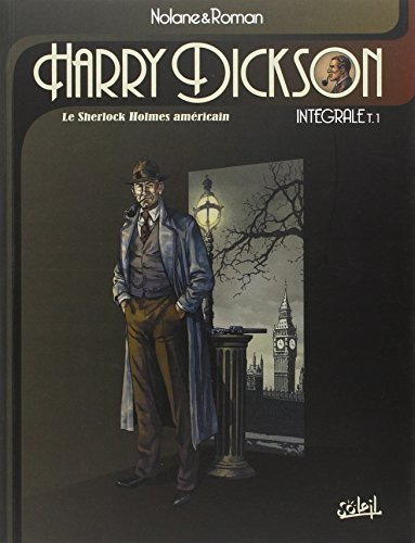 Harry Dickson, Intégrale Tome 1