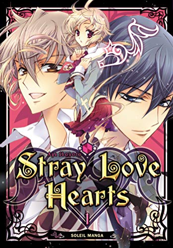 Stray Love Hearts, Tome 1