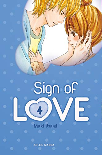 Sign of love, Tome 4