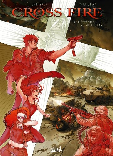 Cross Fire, Tome 5
