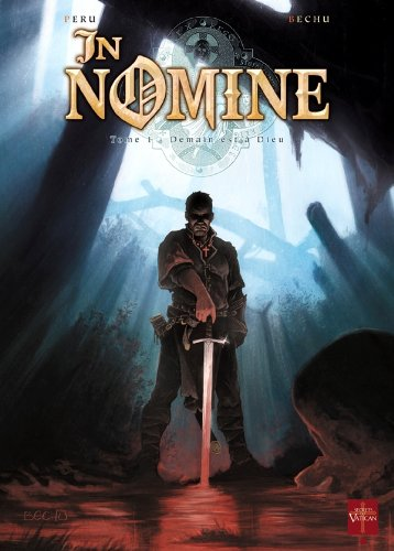 In Nomine, Tome 1