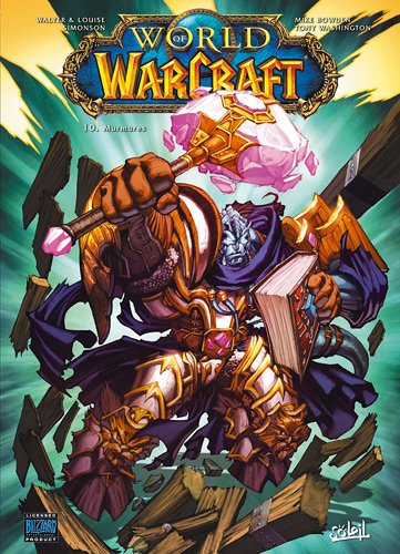 World of Warcraft, Tome 10 : Murmures