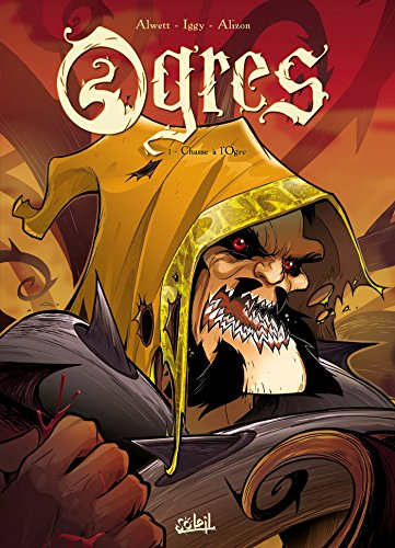 Ogres, Tome 1