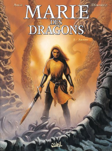 Marie des dragons, Tome 3