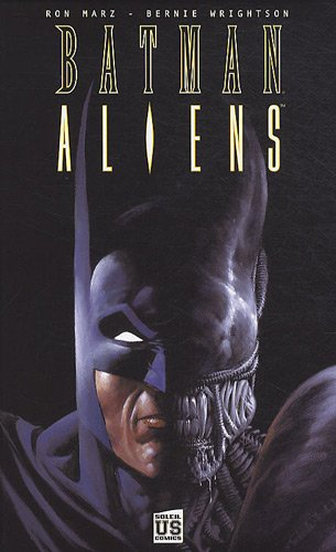Batman Aliens, Tome 1 :
