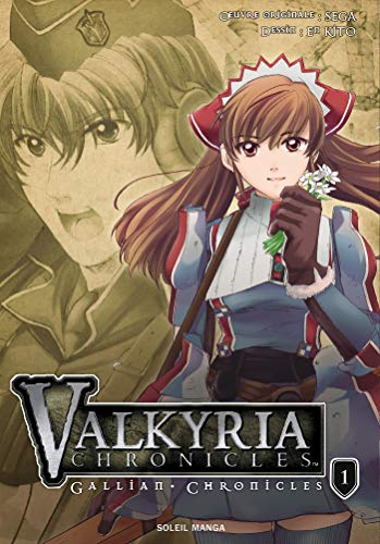 Valkyria Chronicles - Gallian Chronicles, Tome 1 :