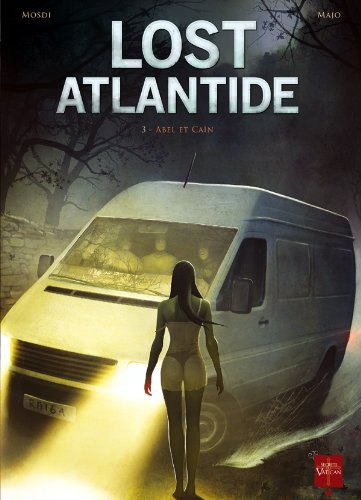 Lost Atlantide, Tome 3