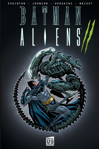 Batman Aliens, Tome 2 :